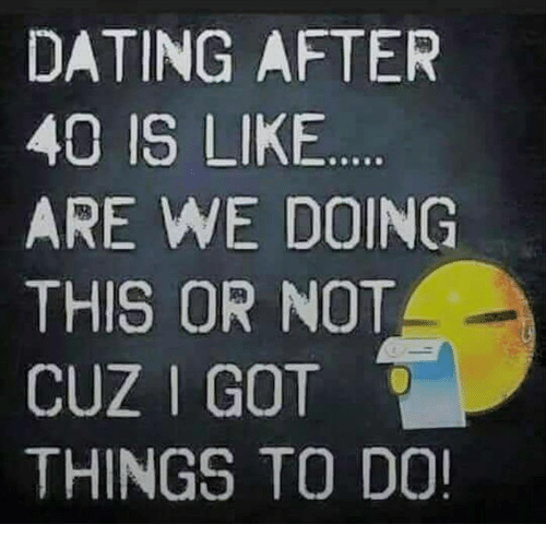 dating in 40s meme
