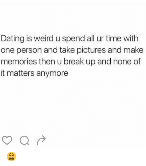Dating one person at a time
