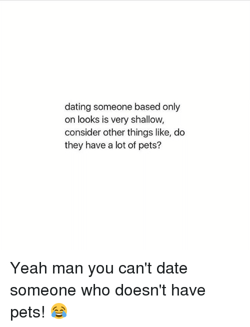 Dating based on looks only