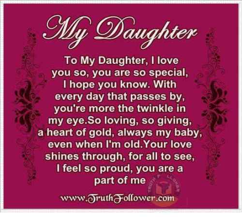 Daughter To My Daughter I Love You So You Are So Special I Hope You