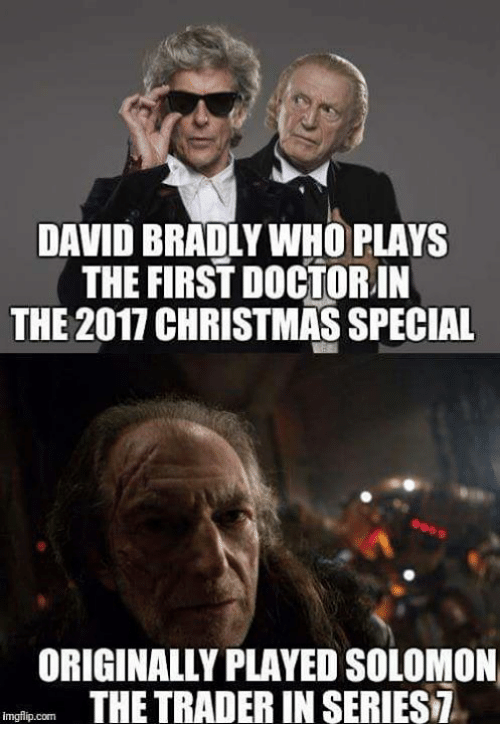 christmas memes and solomon david bradly who plays the first doctorin the 2017