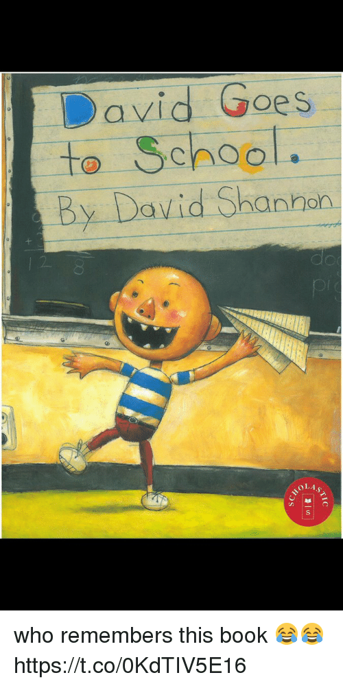 Books, Funny, and School: David Goes  to School.  By David Shannon who remembers this book 😂😂 https://t.co/0KdTIV5E16