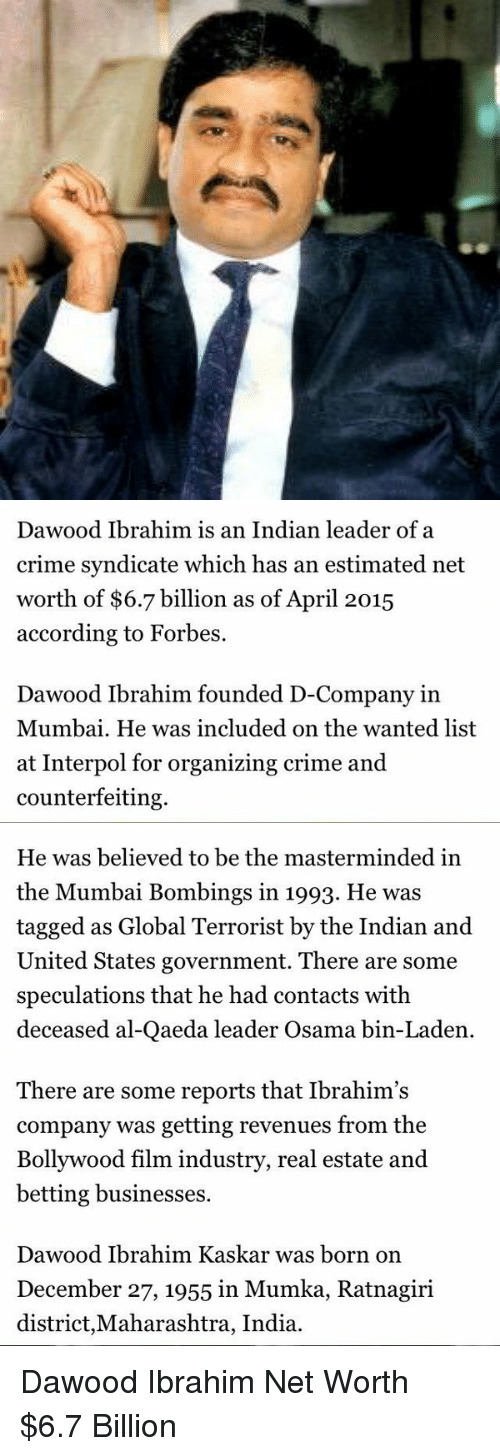 Dawood Ibrahim Is an Indian Leader of a Crime Syndicate