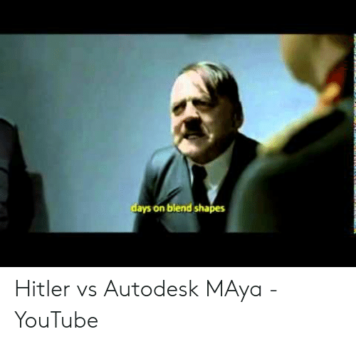 Days on Blend Shapes Hitler vs Autodesk MAya - YouTube