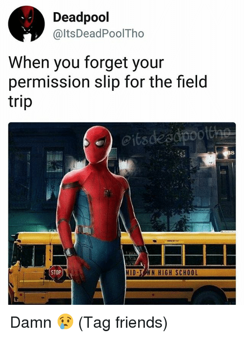 deadpool ltsdeadpooltho when you forget your permission slip for the 25440210 deadpool when you forget your permission slip for the field trip