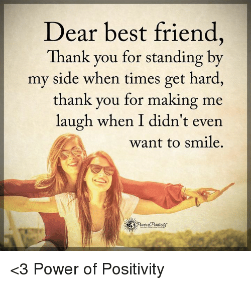 Dear Best Friend Thank You For Standing By My Side When Times Get