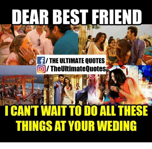 DEAR BEST FRIEND THE ULTIMATE QUOTES the Ultimate Quotes I ...