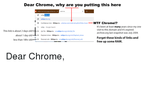 Dear Chrome Why Are You Putting This Here Reddit the Front Page of