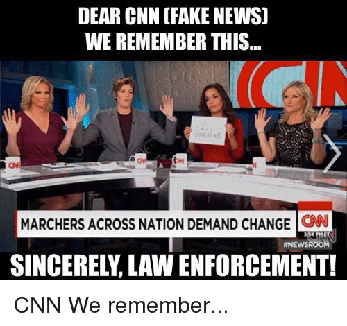 cnn.com, Fake, and Memes: DEAR CNN (FAKE NEWS  WE REMEMBER THIS  MARCHERS ACROSS NATION DEMAND CHANGE  CNN  ANEWSROO CNN We remember...