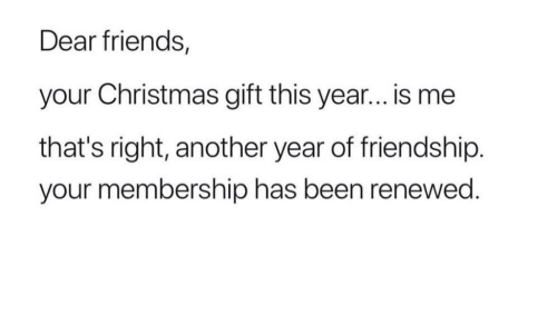 Christmas Friends And Friendship Dear Your Gift This Year