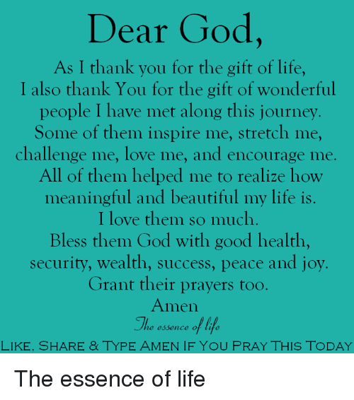 889c16a43be262 Dear God as I Thank You for the Gift of Life I Also Thank You for ...