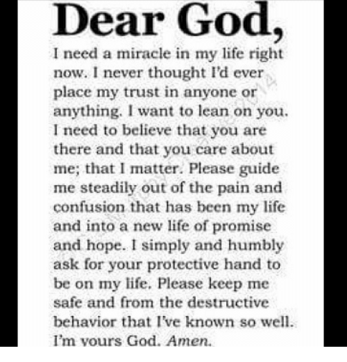 Dear God I Need A Miracle