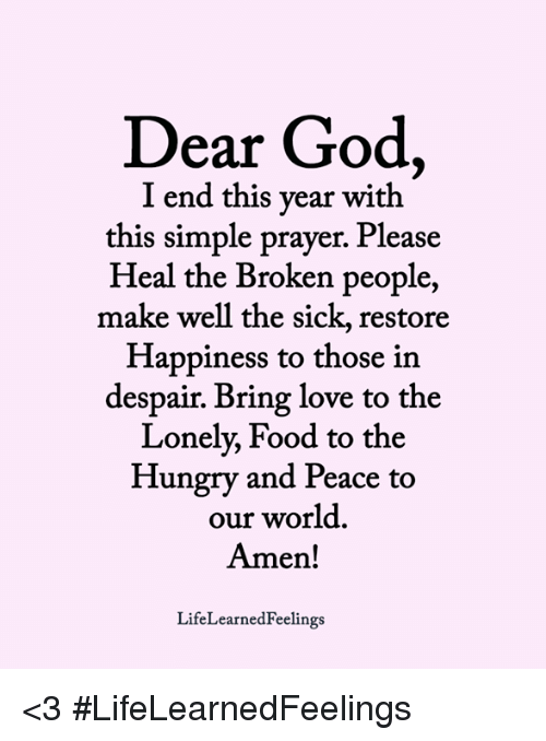 Dear God I Th End This Year Wi This Simple Prayer Please