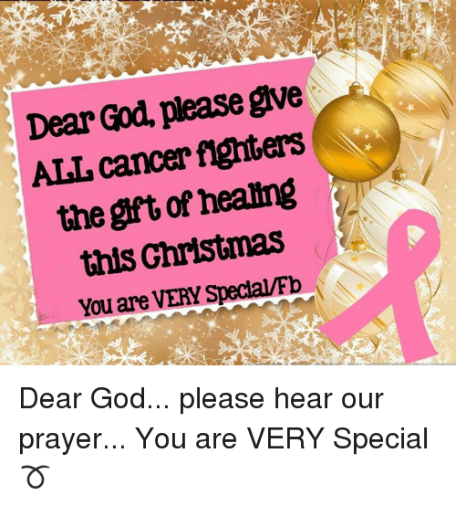 Dear God Please Give ALL Cancer Fighters the Gft of Healing