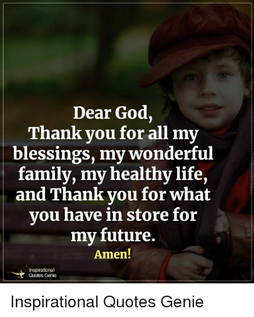 Dear God Thank You For All My Blessings My Wonderful Family My