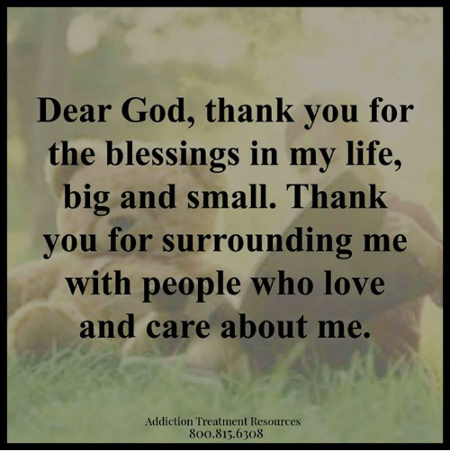 Dear God Thank You For The Blessings In My Life Big And Small Thank