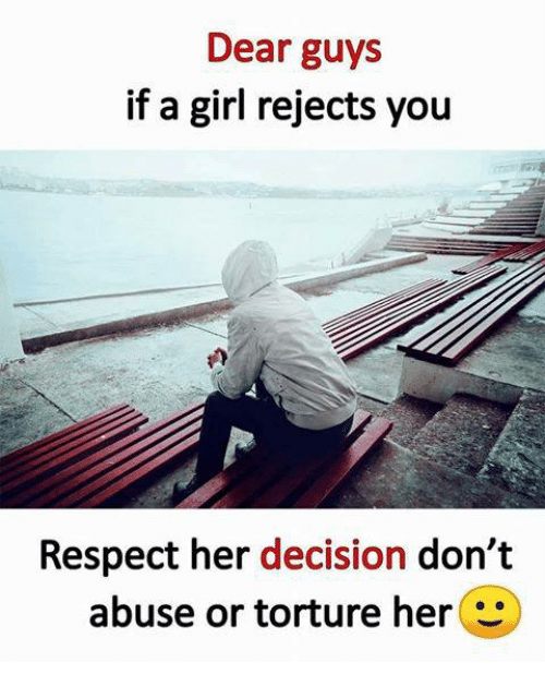 To Do You A What Rejects If Girl