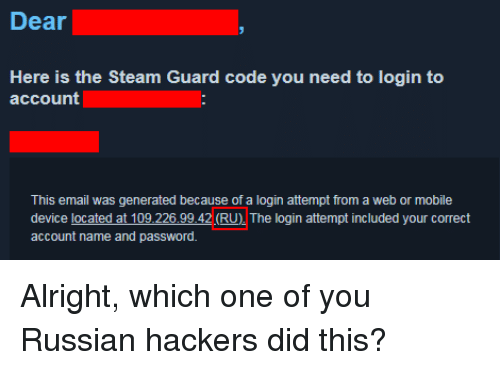 Dear Here Is the Steam Guard Code You Need to Login to Account This