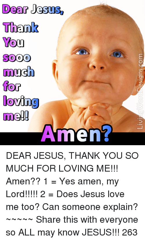jesus you love me too much