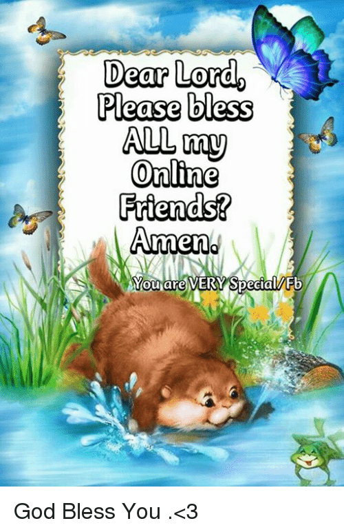 memes and god bless you dear lord please bless all my