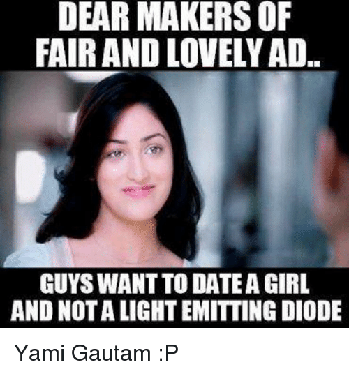 dear makers of fair and lovely ad guys want to 26682552 ✅ 25 best memes about yami gautam yami gautam memes