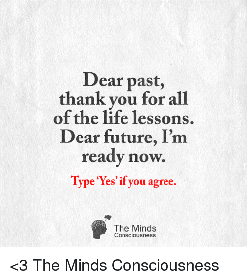 dear past thank you for all of the life lessons 5048877 ✅ 25 best memes about meme life meme life memes