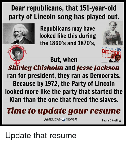 Dear Republicans That 151 Year Old Party Of Lincoln Song Has Played