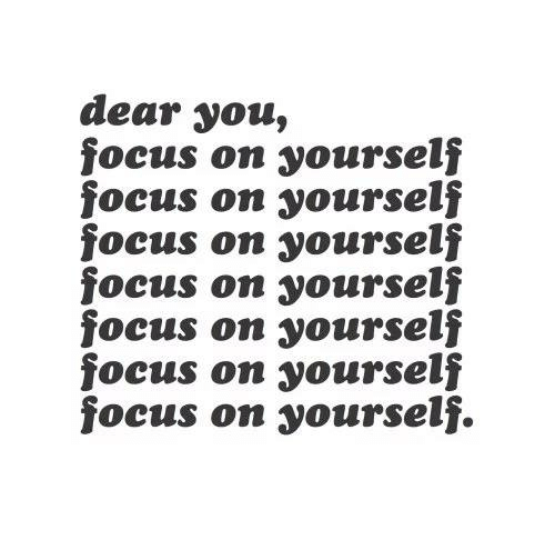 Image result for focus on yourself