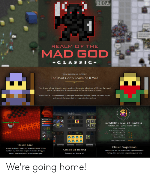 DECA REALM OF THE MAD GOD CLA SSIC WHAT IS ROTMG® CLASSIC