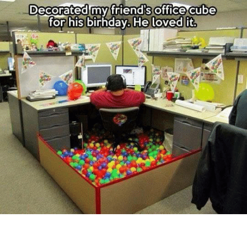 decorated office. Memes, Office, And Decoration: Decorated My Friend\u0027s Office Cube For His Birhday. D