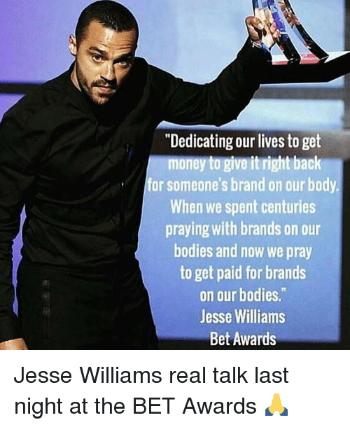 dedicating our lives to get money to give it right 11356135 ✅ 25 best memes about jesse williams jesse williams memes,Jesse Williams Memes