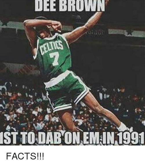 Dee Brown Facts And Memes DEE BROWN ST TO DABON EMIN1991