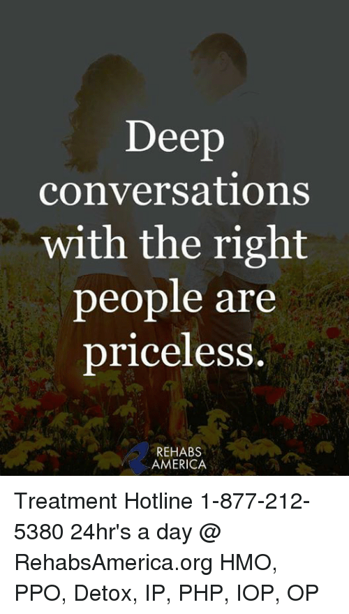 America Memes And  F0 9f A4 96 Deep Conversations With The Right People Are Priceless Rehabs