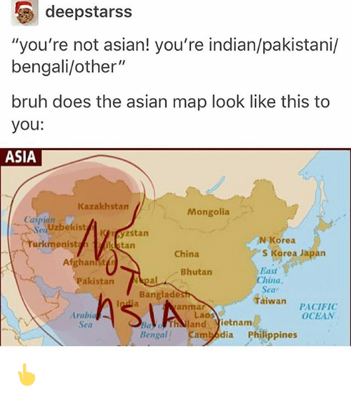 Deepstarss You're Not Asian! You're Indianpakistani Bengaliother