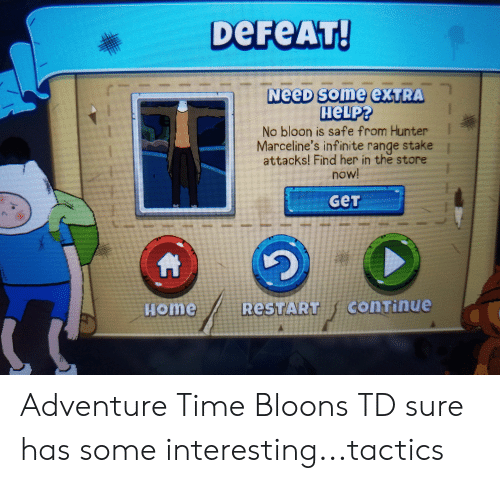 DeFeAT! NeeD Some exTRA неLP? No Bloon Is Safe From Hunter
