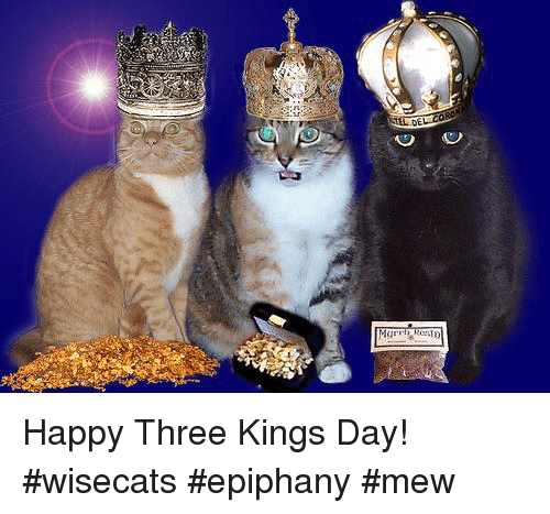 Dei Happy Three Kings Day Wisecats Epiphany Mew Meme On Meme