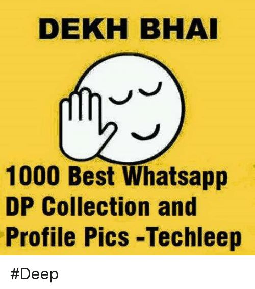 Memes Whatsapp And Best Dekh Bhai  Best Whatsapp Dp Collection And Profile