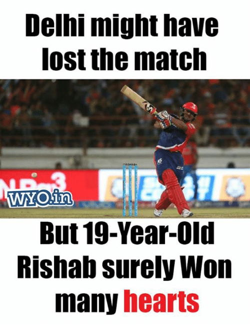 Memes, Lost, and Hearts: Delhi might have  lost the match  WYO in  But 19-Year-Old  Rishab surely Won  many hearts