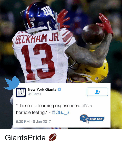 """Memes, New York Giants, and Giant: DELKHAM JR  New York Giants  Ty  @Giants  """"These are learning experiences...it's a  horrible feeling  @OBJ 3  ny  GIANTS PRIDE  5:30 PM 8 Jan 2017 GiantsPride 🏈"""