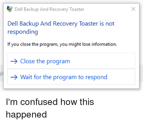 Dell Backup and Recovery Toaster Dell Backup and Recovery Toaster Is