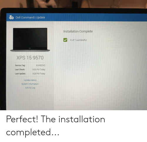 Dell Command | Update Installation Complete Oof 1 Successful XPS 15