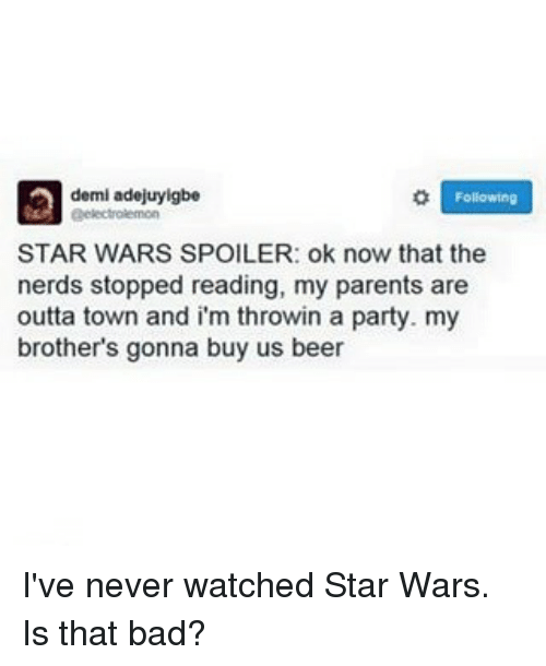 Never Watched Star Wars