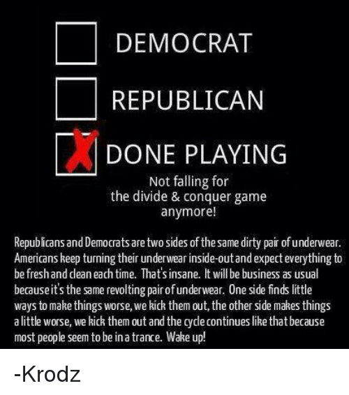 democrat republican done playing not falling for the divide 19624732 ✅ 25 best memes about wenis wenis memes,Wenis Meme