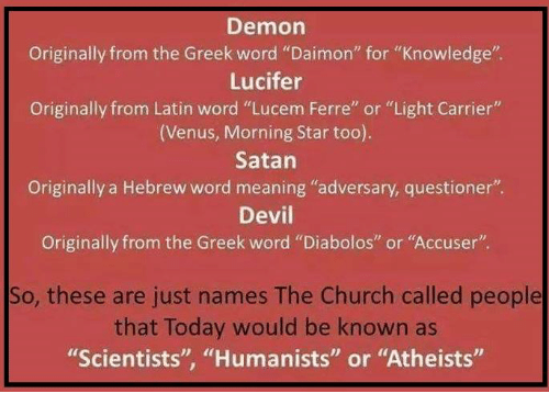 Demon Originally From the Greek Word Daimon for Knowledge Lucifer