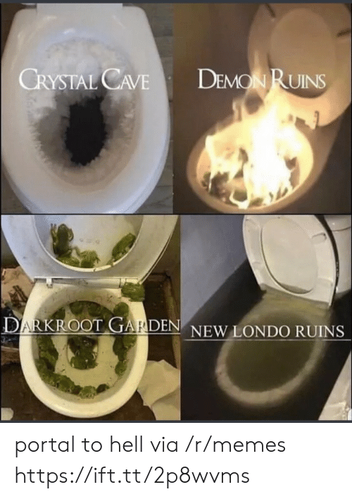 Memes, Portal, and Hell: DEMON RUINS  CRYSTAL CAVE  DARKROOT GARDEN NEW LONDO RUINS portal to hell via /r/memes https://ift.tt/2p8wvms