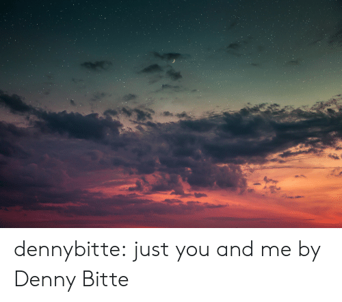 Target, Tumblr, and Blog: dennybitte:  just you and me   by Denny Bitte