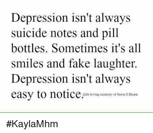 Depression Isn T Always Suicide Notes And Pill Bottles