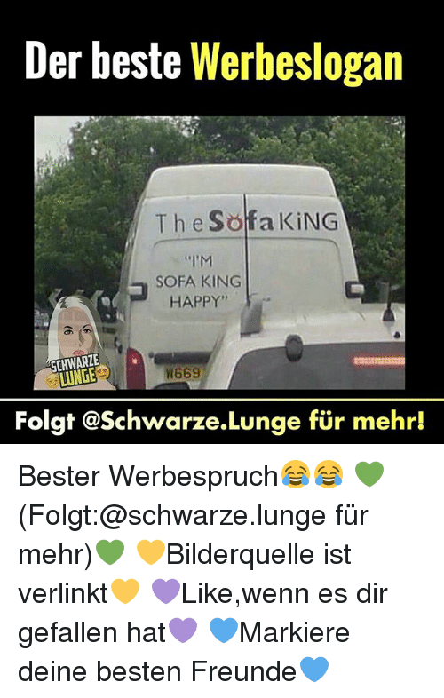 Memes Hy And Der Beste Werbeslogan Th E Sofa King I