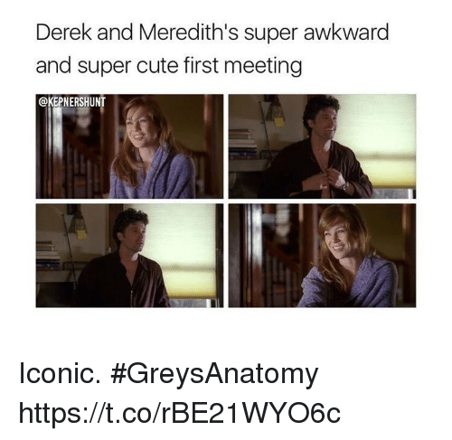 Cute, Memes, and Awkward: Derek and Meredith's super awkward  and super cute first meeting  @KEPNERSHUNT Iconic. #GreysAnatomy https://t.co/rBE21WYO6c