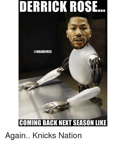 derrick rose onbamemes coming back next season like again knicks 18281409 derrick rose onbamemes coming back next season like again knicks